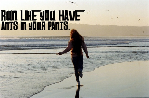 Motivational Quotes For Running, Exercise/Workout - Woman Running In The Beach. (Run like you have ants in your pants)