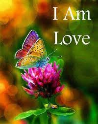 "Repeat each day, ""I Am Love."""