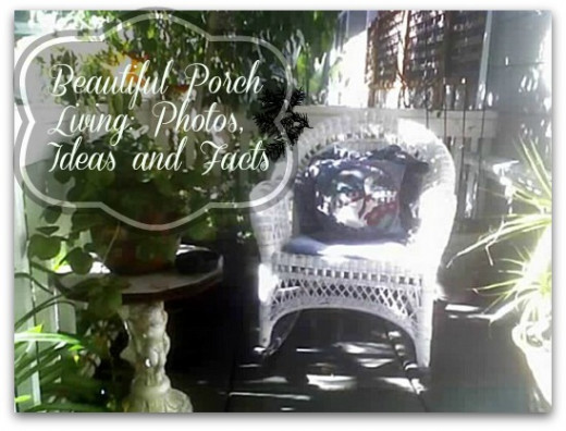 Not many pins on this one yet but this is a favorite photo of mine I took many years ago of our porch. I wrote a hub about porches and added a nice little victorian border to the script text. Love.