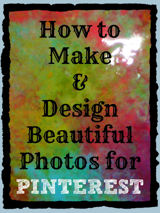 "Marketing on Pinterest with beautifully designed ""Made For Pinterest"" images and photos. Great way for writers to drive traffic to their hubs, websites and blogs. Since I am a photographer, most of the images I use are my own.Otherwise I use CC Flick"