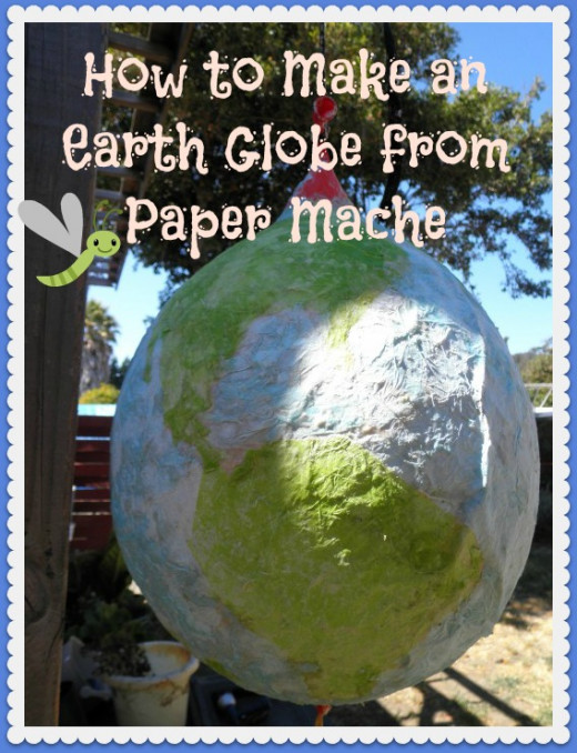 "A paper mache globe photo I took for my hub on ""How to Make a Globe from Paper Mache"". This is a cute kids font and very easy to read. So far I have had several pins of this image. I also added the cute dragonfly in PicMonkey."