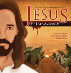 Jesus: He Lived Among Us | Animated Jesus Film Blesses the Persecuted Church