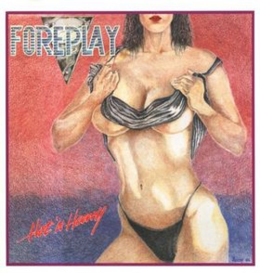 Foreplay - HOT 'N HEAVY