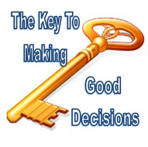 The key to making good decisions