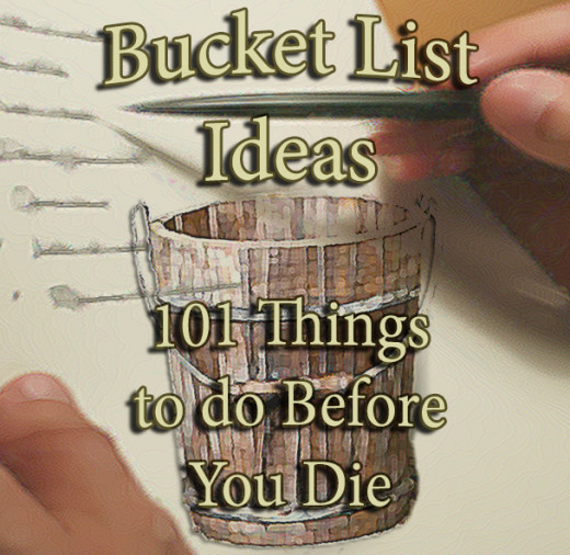 Bucket list ideas 101 things to do before you die for List of things to do when building a house