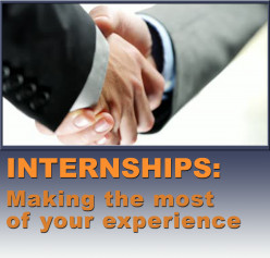 Making the Most of an Internship