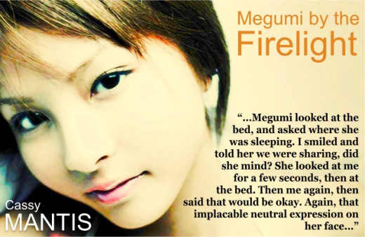 Megumi by the Firelight