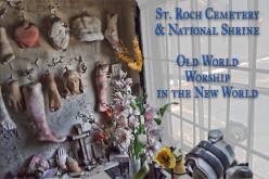 New Orleans' St. Roch Cemetery & Shrine
