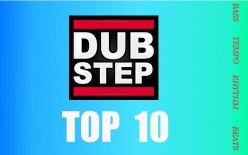 10  Top dubstep songs and dubstep mix