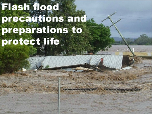 Flash flood  precautions and preparations to protect life
