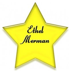 Learn more about Ethel Merman, the Show Biz Entertainer