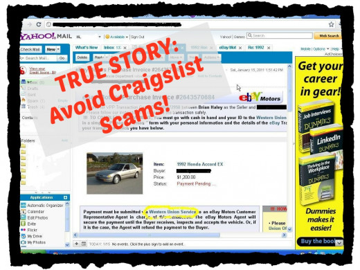 True story about a Craigslist scam. Don't be taken in by these thieves!