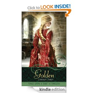 Golden (A Retelling of Rapunzel) by Cameron Dokey for the Kindle Edition