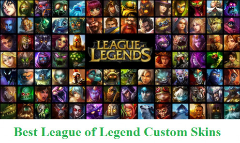 Best League of Legends Custom Skins