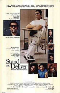 """Stand and Deliver"" is a Rare Film about Education."