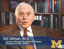 Dr. Sidney Gilman, University of Michigan Medical School
