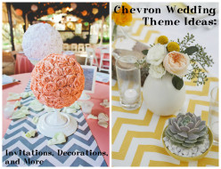 Chevron Wedding Theme Ideas: Invitations, Decorations, and More