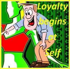 Loyalty Begins at Self (Perspectives)