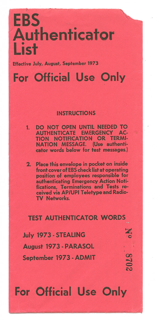An EBS authenticator list from 1973. Tests would run with the same code name to confirm. In this situtation, the code word was 'Implish.' The word Hatefulness alone gave a scare.