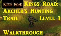 Kings Road Facebook Game: The Archer Hunting Trail (Level 1) Walkthrough