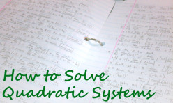 How to Solve Quadratic Systems of Equations: Examples