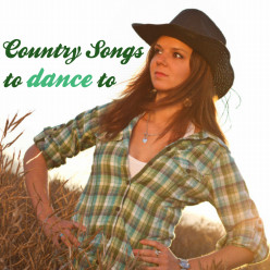 Country Songs to Dance to