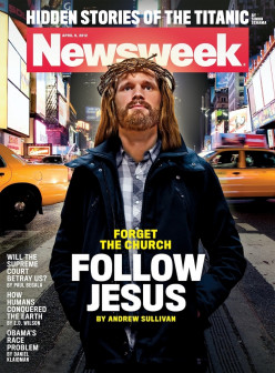 Newsweek Making Money Off Jesus Under The Guise Of Critiquing Traditional Christianity...