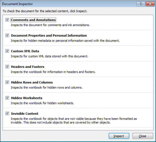 Document Inspector in Excel 2007 and Excel 2010 can check your document for hidden and personal data.