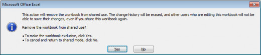 Warning box received when un-sharing a workbook in Excel 2007 and Excel 2010.
