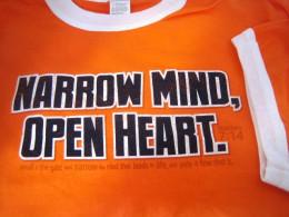 Narrow Mind, Open Heart t-shirt