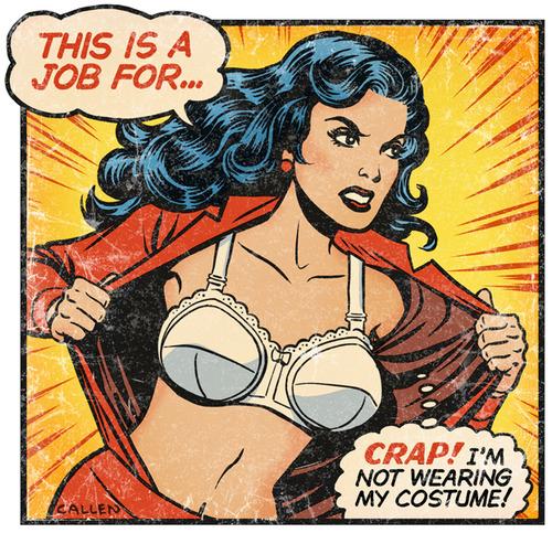 Yes, I do think I'm a SuperHero!