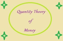 Quantity Theory of Money in Economics : A Brief Note