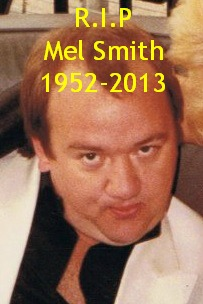 Mel Smith who died suddenly in 2013, aged 60.