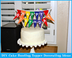 DIY Cake Bunting Topper Decorating Ideas