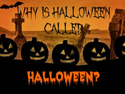 Why Is It Called Halloween?
