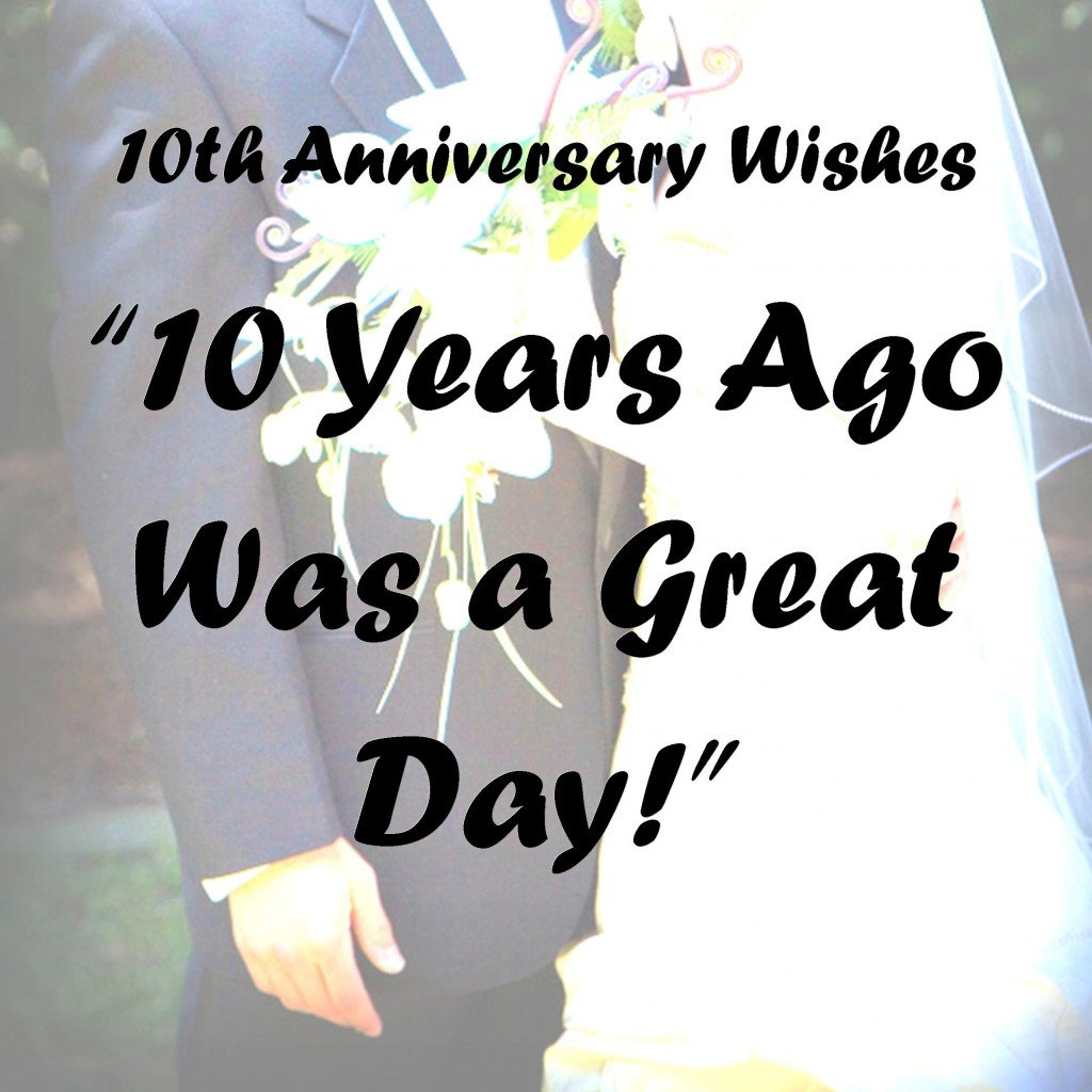 Wedding Anniversary Wishes: 10th Anniversary Wishes, Quotes, And Poems