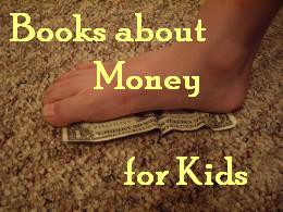 Teach children how to handle money with this list of great books.