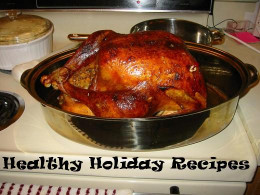 A beautiful roasted turkey can be healthy as well as delicious.