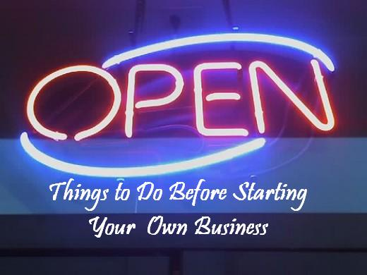 Take these steps before starting your own business.