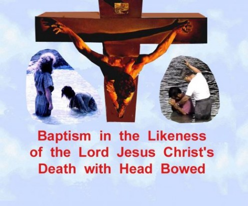 Baptism of water in likeness of His death on the cross with head bowed.