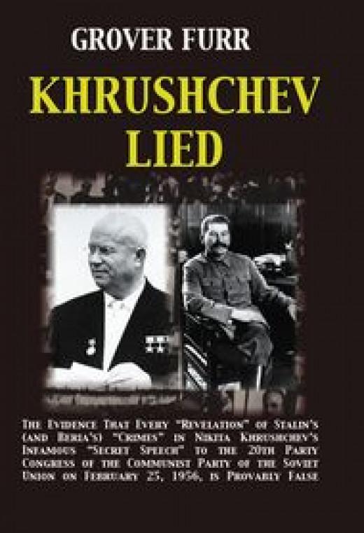 Every Slander Against Stalin Was False.