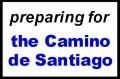 Preparing for the Camino de Santiago