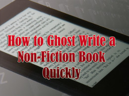 7 Secrets to Writing a Compelling Non-Fiction eBook