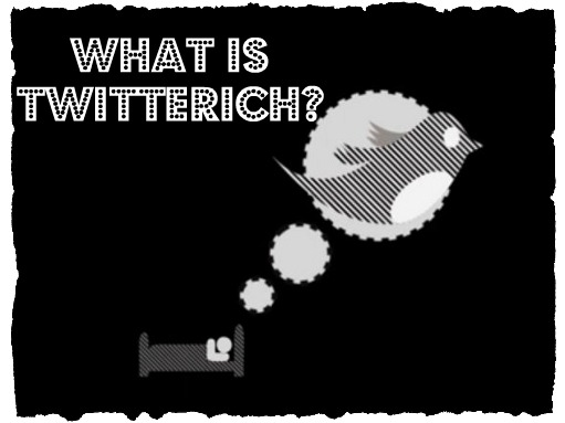 Are you twitterich?