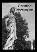 What Is Christian Narcissism?