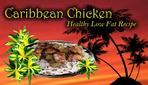 Caribbean Chicken~ Healthy Low Fat Recipe