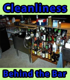 Cleanliness: Behind the Bar