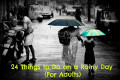 24 Things to do on a Rainy Day (For Adults)