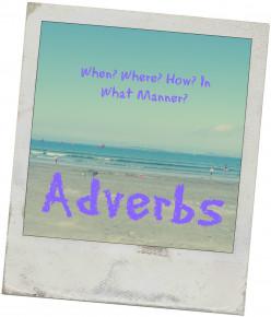 Teaching Adverbs