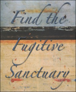 Find The Fugitive Sanctuary